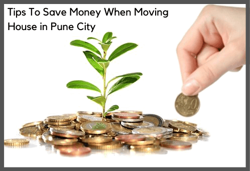 How to Save Money When Moving House in Pune City?