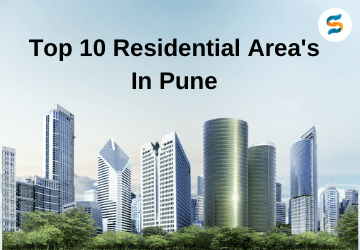 Top 10 Residential Areas To Shift In Pune