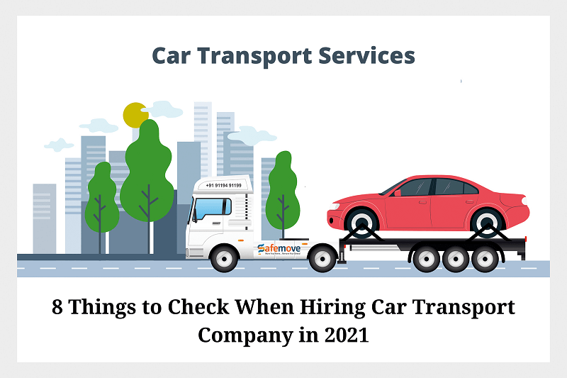 8 Things to Check When Hiring Car Transport Company in 2021