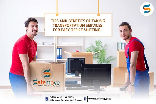 Few Tips and Benefits of Taking Transportation Services for Easy Office Shifting